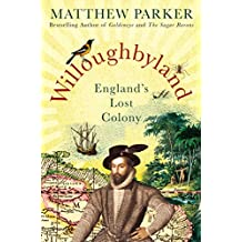 Willoughbyland: England's Lost Colony (English Edition)
