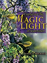 Capturing the Magic of Light in Watercolor (English Edition)
