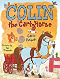Colin the Cart Horse: Fables from the Stables Book 3 (平装) [Pre-order 15-09-2018]