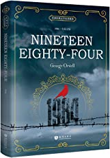 世界经典文学名著系列:一九八四 Nineteen Eighty-Four(英文版)
