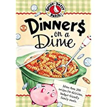 Dinners On A Dime (Everyday Cookbook Collection) (English Edition)