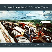 Transcendental Train Yard: A Collaborative Suite of Serigraphs (English Edition)
