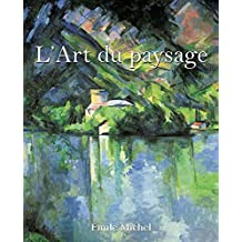 L'Art du paysage (French Edition)