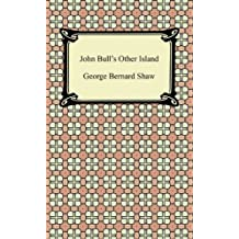 John Bull's Other Island [with Biographical Introduction] (English Edition)