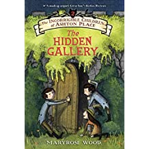 The Incorrigible Children of Ashton Place: Book II: The Hidden Gallery (English Edition)