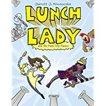 Lunch Lady and the Field Trip Fiasco: Lunch Lady #6 (English Edition)