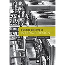 Building Systems in Interior Design (English Edition)