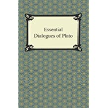 Essential Dialogues of Plato (English Edition)