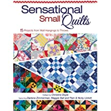 Sensational Small Quilts (English Edition)