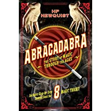 Abracadabra: The Story of Magic Through the Ages (English Edition)