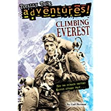 Climbing Everest (Totally True Adventures): How Two Friends Reached Earth's Highest Peak (English Edition)