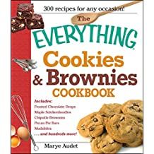 The Everything Cookies and Brownies Cookbook (Everything®) (English Edition)