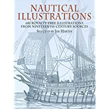 Nautical Illustrations: 681 Royalty-Free Illustrations from Nineteenth-Century Sources (Dover Pictorial Archive) (English Edition)