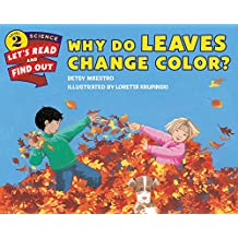 Why Do Leaves Change Color? (Let's-Read-and-Find-Out Science 2) (English Edition)