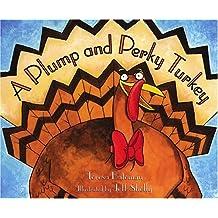 A Plump and Perky Turkey (English Edition)