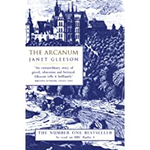 The Arcanum: Extraordinary True Story of the Invention of European Porcelain (English Edition)
