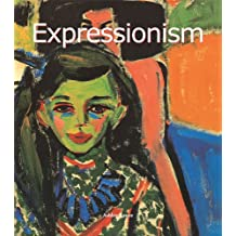 Expressionism (Art of Century) (English Edition)