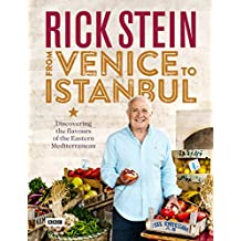 Rick Stein: From Venice to Istanbul (English Edition)