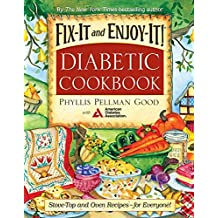 Fix-It and Enjoy-It Diabetic: Stove-Top And Oven Recipes-For Everyone! (Fix-It and Enjoy-It!) (English Edition)