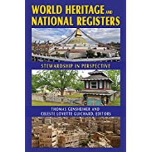 World Heritage and National Registers: Stewardship in Perspective (English Edition)