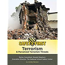Terrorism & Perceived Terrorism Threats (Safety First) (English Edition)