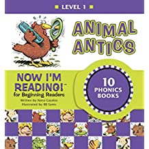 Now I'm Reading! Level 1: Animal Antics (NIR! Leveled Readers) (English Edition)