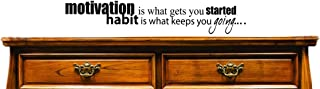 "Design with Vinyl JER 665 3 Motivation is What you Get Started Habit is What Keeps you Going... Vinyl Wall Decal, 16"" x 40..."