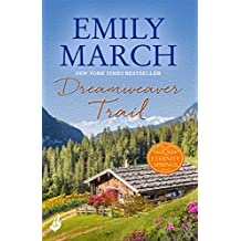 Dreamweaver Trail: Eternity Springs Book 8: A heartwarming, uplifting, feel-good romance series (English Edition)