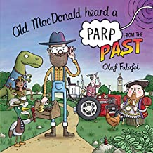 Old MacDonald Heard a Parp from the Past (English Edition)