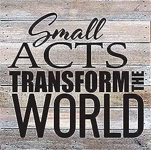 "Small Acts Transform The World 10.5x10.5 木质托盘设计墙壁艺术标志 白色 10.5"" x 10.5"" RE1045w"