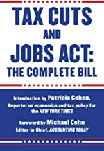 Tax Cuts and Jobs Act: The Complete Bill (English Edition)