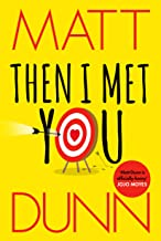 Then I Met You (English Edition)