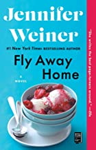 Fly Away Home: A Novel (English Edition)