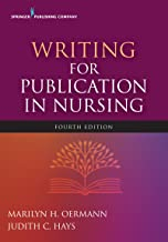 Writing for Publication in Nursing, Fourth Edition (English Edition)