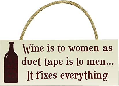 """My Word Wine is to Women As Duct Tape Wood Sign, 4 x 10"""""""