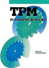 TPM en industrias de proceso (Spanish Edition)