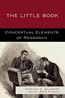 The Little Book: Conceptual Elements of Research (English Edition)
