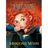 Brave:  Merida's Wish (Disney Chapter Book (ebook))