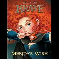 Brave:  Merida's Wish (Disney Chapter Book (ebook))