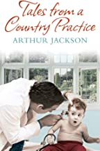 Tales From A Country Practice (English Edition)