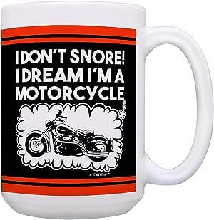 父亲节礼物 I Don't Snore Dream I'm a Motorcycle Gift 咖啡杯茶杯 15 oz Black