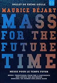 Maurice Bejart: Mass For The Future Time
