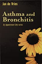 Asthma and Bronchitis (By Appointment Only) (English Edition)