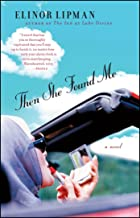 Then She Found Me: A Novel (English Edition)