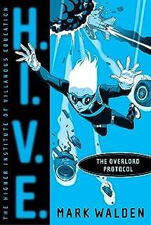The Overlord Protocol (H.I.V.E. Book 2) (English Edition)