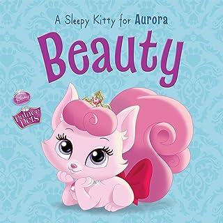 Palace Pets: Beauty: A Sleepy Kitty for Aurora (Disney Storybook (eBook)) (English Edition)