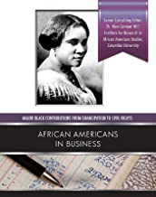 African Americans in Business (Major Black Contributions from Emancipat) (English Edition)