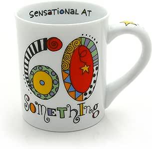 Our Name is Mud ??Sensational 60 Something? Cuppa Doodle Porcelain Mug, 16 oz.