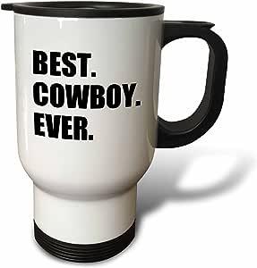 InspirationzStore Typography - Best Cowboy Ever - 适合所有美国骑手的有趣文字礼物 - 旅行马克杯 多种颜色 14 oz tm_179771_1