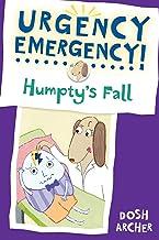 Humpty's Fall (Urgency Emergency!) (English Edition)
